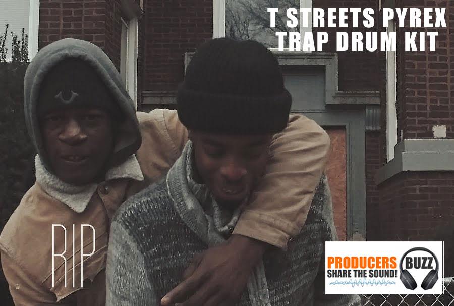 T-Streetz Pyrex Free Trap Drum Kit - Producers Buzz