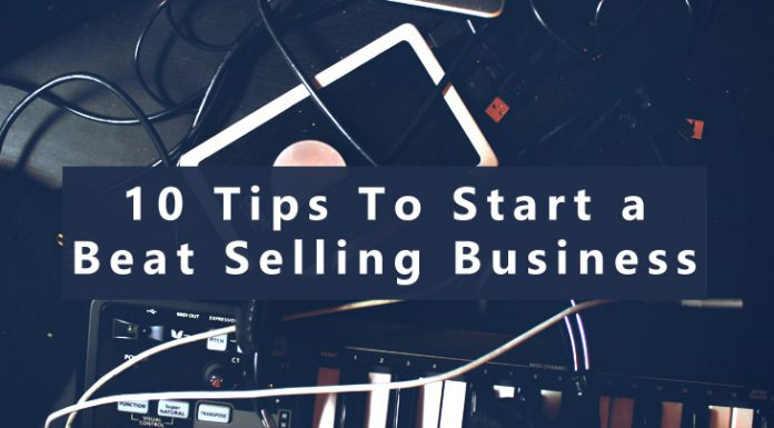 10 Tips to Start Beat Selling Business