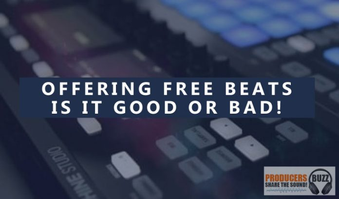 Offering free beats is it good or bad