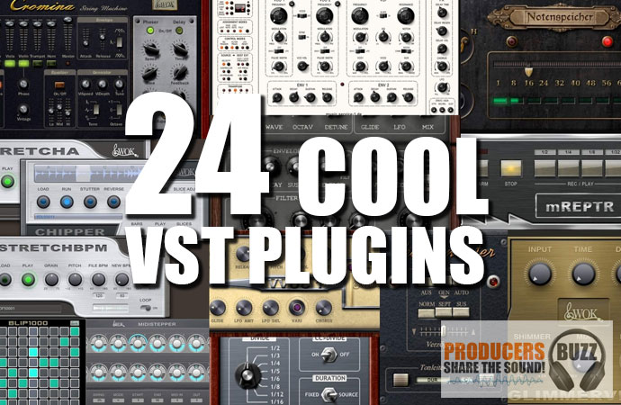 24 Cool Free VST Plugin For Free Download - Producers Buzz