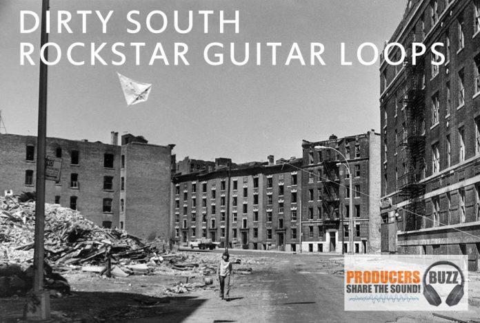 Dirty South Rockstar Guitar Loops