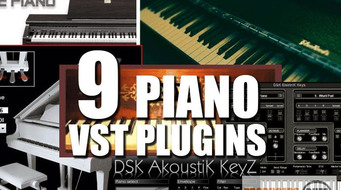 Download Top 9 Free Piano VST Plugins