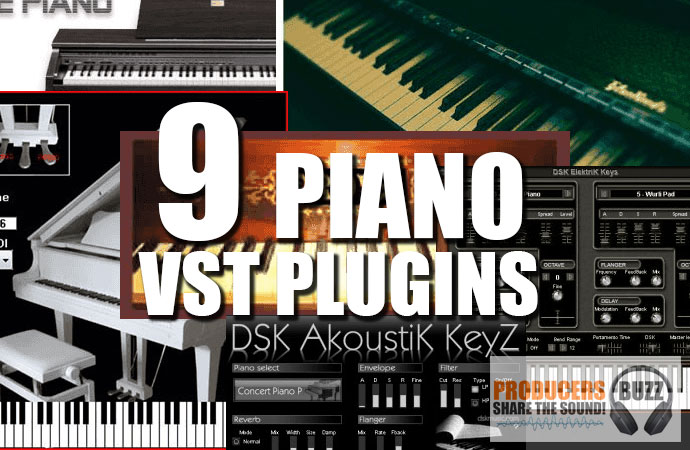 Download Top 9 Free Piano VST Plugins - Producers Buzz