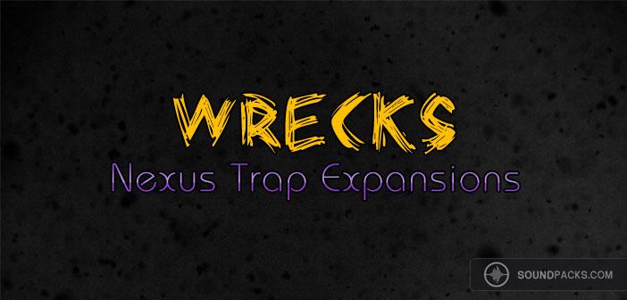 Free Nexus Trap Expansions - Wrecks Free Nexus VST Preset