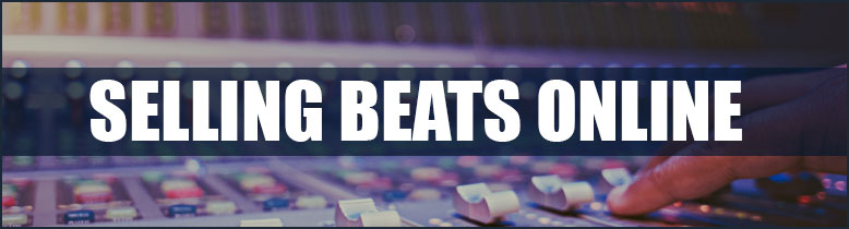 Tips on Selling Beats Online