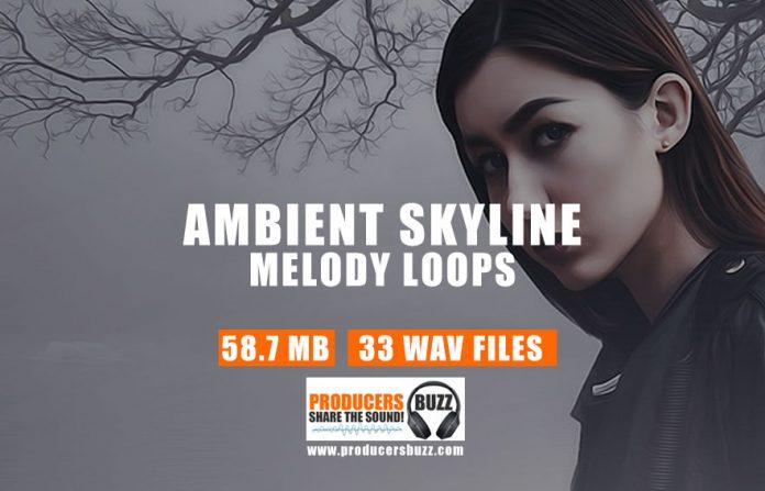 Ambient Skyline - Hip-Hop/Trap Drum Samples & Melody Loops