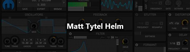 Matt Tytel Helm