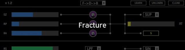 Fracture VST