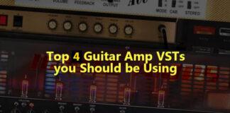 Top 4 Guitar Amp VSTs