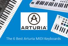 The 6 Best Arturia MIDI Keyboards