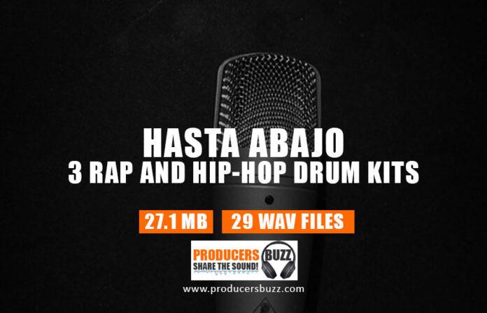 Hasta Abajo – 3 Rap & Hip-Hop Drum Kits